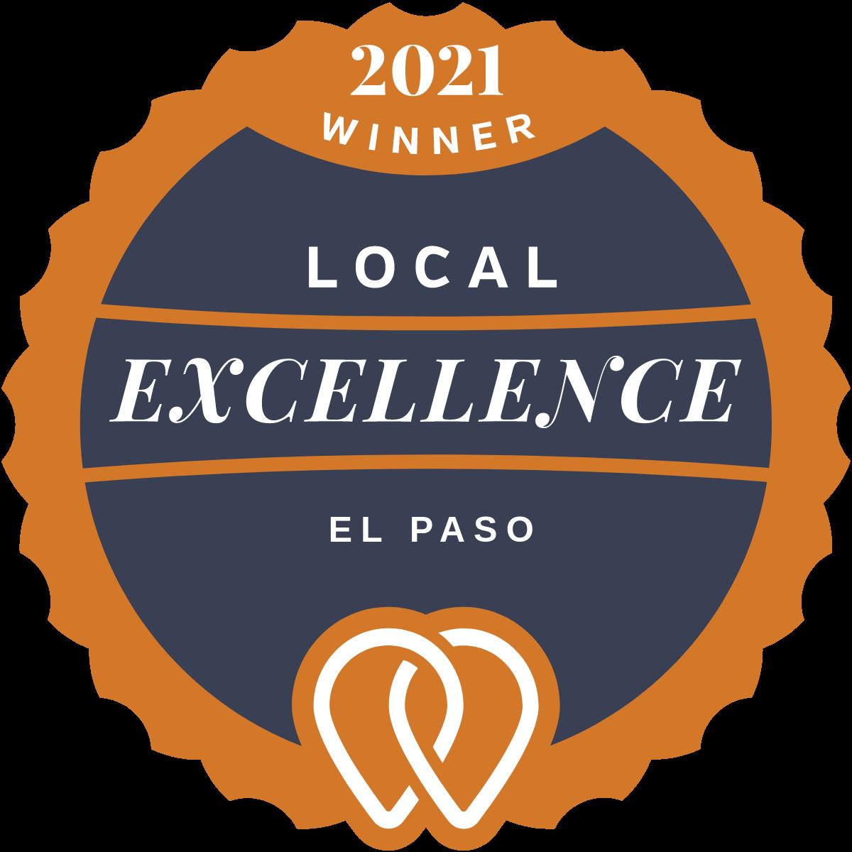 2021 Local Excellence Winner in El Paso, TX